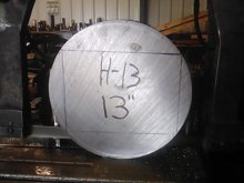 Cutting H-13 Hot Work Tool Steel - 13