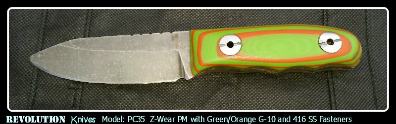 Revolution Knives PC35 Z-Wear PM with Green/Orange G-10 and 416SS Fasteners