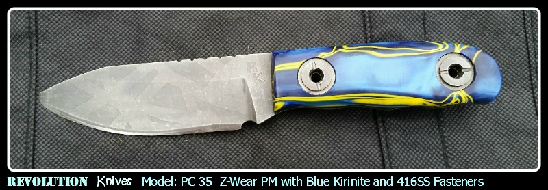 Revolution Knives PC35 Z-Wear PM with Blue Pearl Kirinite and 416SS Fasteners